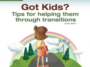 Got Kids ? Tips for helping them through transitions