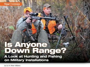 A look at hunting and Fishing on military Installations