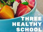 ThreeHealthySchool Lunches