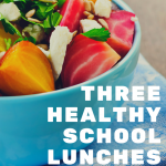 ThreeHealthySchool Lunches